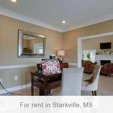 Rental info for Starkville is the Place to be! Come Home Today!