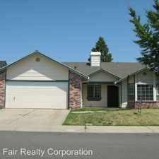Rental info for 531 SCIROCCO DR COUNTY OF SUTTER